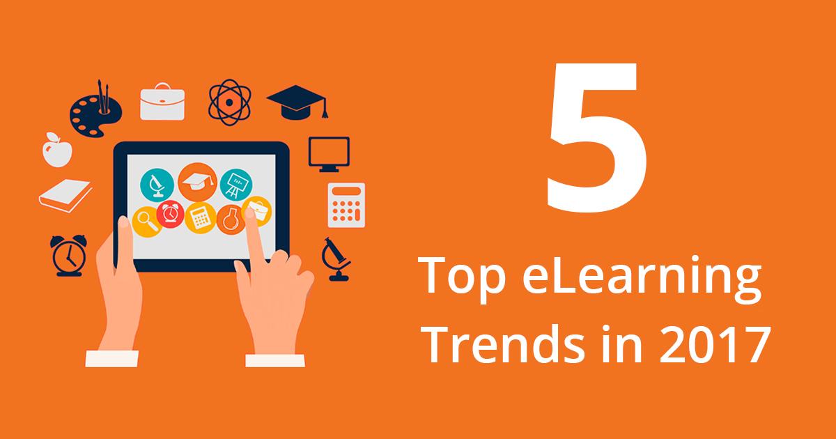 5 Elearning Trends in 2017